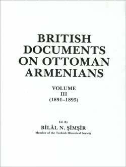 British Documents On Ottoman Armenians, Volume III (1891-1895), 1989