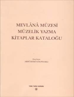 Mevlânâ Müzesi Müzelik Yazma Kitaplar Kataloğu, 2003