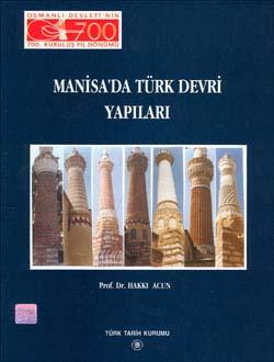Manisa`da Türk Devri Yapıları, 1999