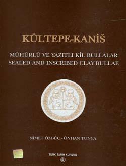 Kültepe - Kanis Mühürlü ve Yazıtlı Kil Bullalar - Sealed and Inscribed clay Bullae, 2001