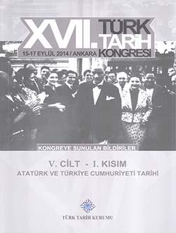 Türk Tarih Kongresi 17/5-1 : Atatürk ve Türkiye Cumhuriyeti Tarihi, 2018