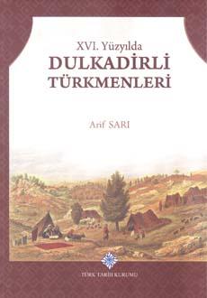 XVI. Yüzyılda Dulkadirli Türkmenleri, 2018