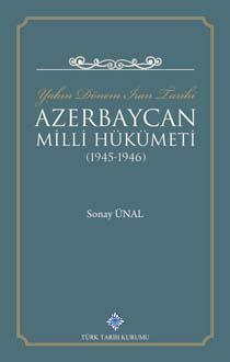 Yakın Dönem İran Tarihi Azerbaycan Milli Hükümeti (1945 - 1946), 2019