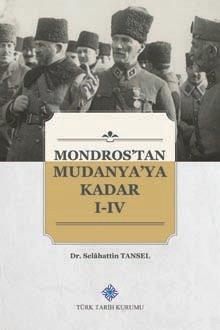 Mondros'tan Mudanya'ya Kadar I-IV. Cilt(Takım), 2019