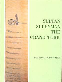 Sultan Suleyman The Grand Turk, 1991