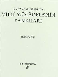 Kastamonu Basınında Millî Mücâdele`nin Yankıları, 1995