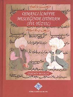 Osmanlı İlmiyye Mesleğinde İstihdam (XVI. Yüzyıl), 2014
