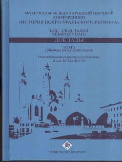 İdil-Ural Tarihi Sempozyumu, Bildiriler (1. Cilt Türkçe Metinler, 2. Cilt Rusça Metinler), 0