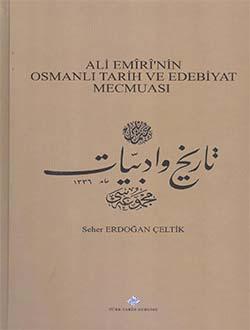 Ali Emiri`nin Osmanlı Tarih ve Edebiyat Mecmuası, 2015