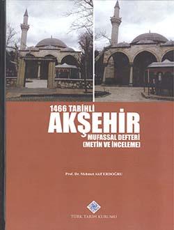 1466 Tarihli Akşehir Mufassal Defteri (Metin ve İnceleme), 2015