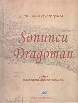 Sonuncu Dragoman, Sir Andrew RYAN, 2015