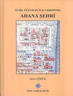 XVIII. YÜZYILIN İLK YARISINDA ADANA ŞEHRİ, 2015