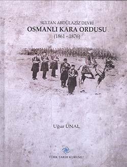 Sultan Abdülaziz Devri Osmanlı Kara Ordusu (1861 - 1876), 2016