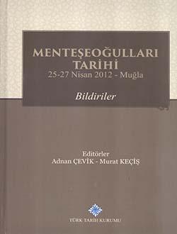 Menteşeoğulları Tarihi 25-27 Nisan 2012 - Muğla: Bildiriler, 2016
