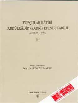 Topçular Kâtibi I.- II. Cilt (Takım Satılmaktadır), 2003