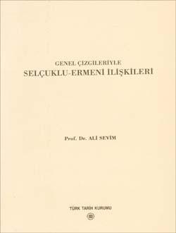 Genel Çizgileriyle Selçuklu-Ermeni İlişkileri, 2002