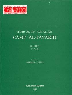 CĀMİ´ AL-TAVĀRĪH II-4. Cüz: Sultan Mahmud ve Devrinin Tarihi, 1999