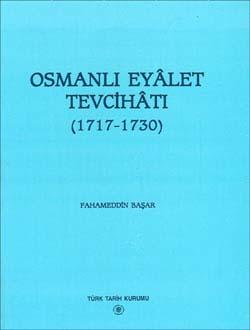 Osmanlı Eyâlet Tevcihâtı (1717-1730), 1997