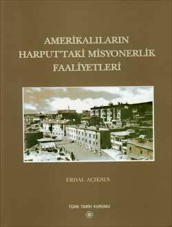 Amerikalıların Harput`taki Misyonerlik Faaliyetleri, 2003