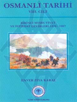 OSMANLI TARİHİ VIII.Cilt (Birinci Meşrutiyet ve Istibdat Devirleri (1876 - 1906)), 2011