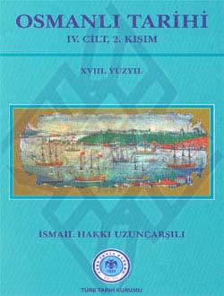 OSMANLI TARİHİ IV. Cilt, 2. Kısım (XVIII. Yüzyıl), 2011