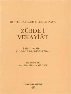 Zübde-i Vekayiât Tahlil ve Metin (1066-1116/1656-1704), 1995