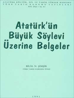 Atatürk`ün Büyük Söylevi Üzerine Belgeler, 1991