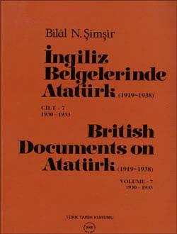 İngiliz Belgelerinde Atatürk - 7 British Documents on Atatürk (1919-1938), 2006