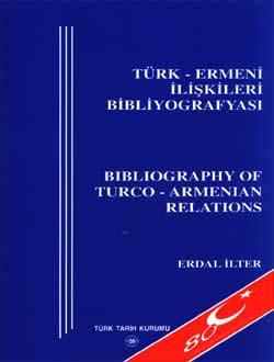 Türk - Ermeni İlişkileri Bibliyografyası - Bibliography of Turco - Armenian Relations , Bibliyografyalar, Katalogla, 0