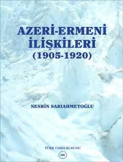 Azeri-Ermeni İlişkileri (1905-1920), 2006
