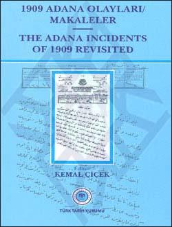 1909 Adana Olayları / Makaleler (The Adana Incidents of 1909 Revisited), 2011