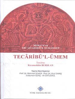 Tecâribü'l-Ümem, Miskeveyh Ebû Ali Ahmed. B. Muhammed, 2016
