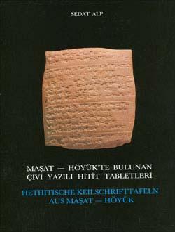 Maşat - Höyük`te Bulunan Çivi Yazılı Hitit Tabletleri Hethitische Keilschrıfttafeln Aus Maşat-Höyük, 1991