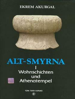 Alt-Smyrna Wohnschichten und Athenatempel, 2000
