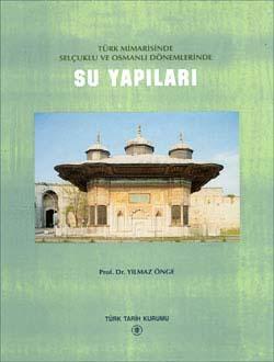 Selçuklu ve Osmanlı Dönemlerinde Su Yapıları, 1997