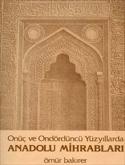 Onüç ve Ondördüncü Yüzyıllarda Anadolu Mihrabları, 1976