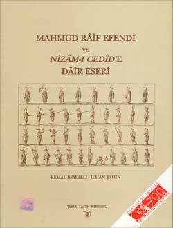 Mahmud Râif Efendi ve Nizâm-ı Cedîd`e Dâir Eseri, 2001
