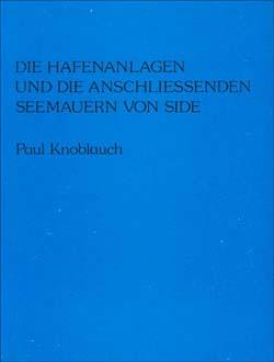Die Hafenanlagen Und Die Anschliessenden Seemauern Von Side, 1977