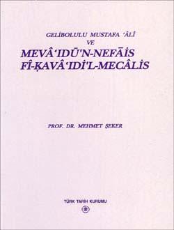 Gelibolulu Mustafa `Âlî ve Mevâ`ıdü`n-Nefâis Fî-Kavâ`ıdi`l-Mecâlis, 1997