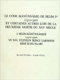 Le Code (Kanunnaneme) de SelimIer 1515-1520, 1988