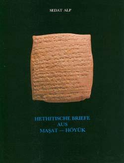 Hethitische Briefe Aus Maşat - Höyük, 1991