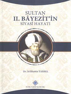 Sultan II. Bâyezit'in Siyasî Hayatı, 2017