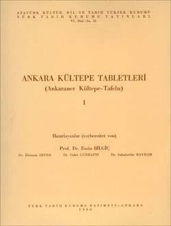 Ankara Kültepe TABLETLERİ - I (Ankaraner Kültepe-Tafeln), 1990