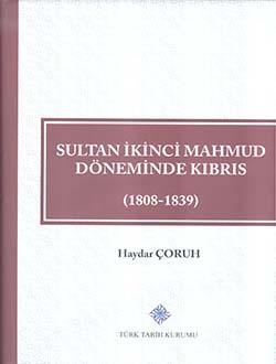 Sultan İkinci Mahmud Döneminde Kıbrıs (1808 - 1839), 2017