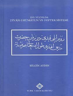 XVI. Yüzyılda Divan-ı Hümayun ve Defter Sistemi, 2017
