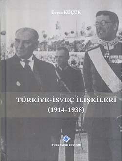 Türkiye-İsveç İlişkileri (1914-1938), 2017