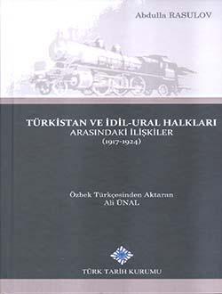 Türkistan ve İdil-Ural Halkları Arasındaki İlişkiler (1917-1924), 2017