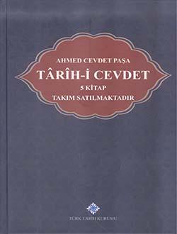 Ahmed Cevdet Paşa: Târîh-i Cevdet (Takım 5 Kitap, I-III. Cilt), 2018