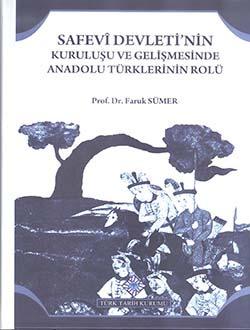 Safevî Devleti'nin Kuruluşu ve Gelişmesinde Anadolu Türklerinin Rolü, 2018