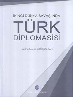 İkinci Dünya Savaşı'nda Türk Diplomasisi, 2018